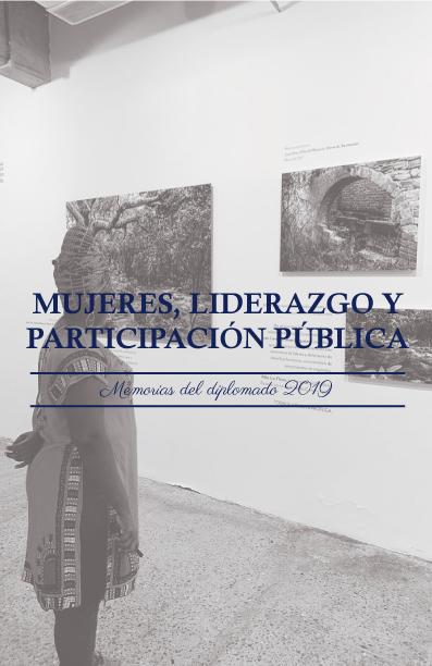Mujeres, liderazgo y participacón pública